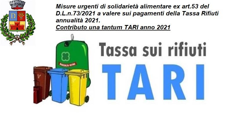 Avviso pubblico e schema di domanda per l'adozione parziale di misure urgenti di solidarietà alimentare ex art.53 del D.L.n.73/2021 a valere sui pagamenti della Tassa Rifiuti annualità 2021.